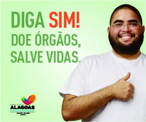 Campanha doação de órgãos Governo do Estado de Alagoas